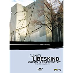 Daniel Libeskind - Welcome to the 21st Century