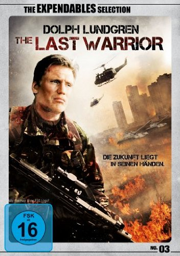 Dolph Lundgren - The Last Warrior (The Expendables Selection)