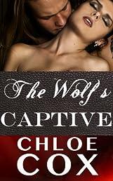 The Wolf's Captive (Erotic Romance) (BDSM Bacchanal)