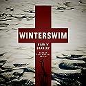 Winterswim Audiobook by Ryan W. Bradley Narrated by Paul Michael Garcia
