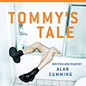 Tommy's Tale: A Novel | [Alan Cumming]