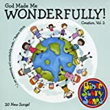 Creation Vol. 2: God Made Me Wonderfully! Bible Storysongs