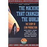 Machine That Changed the World: The Story of Lean Productionby James P. Womack