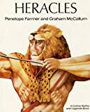 Heracles ([Collins myths and legends books]) (0001953095) by Farmer, Penelope