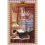 West from Home: Letters of Laura Ingalls Wilder, San Francisco, 1915 ~ Roger Lea MacBride