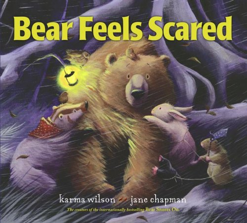Bear Feels Scared, KARMA WILSON