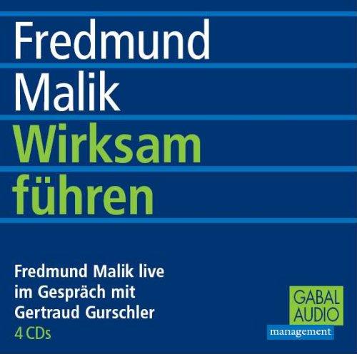 Malik Fredmund, Wirksam führen.