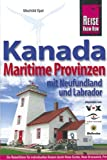 Kanadas Maritime Provinzen - Reisehandbuch: mit Neufundland und Labrador - Mechtild Opel