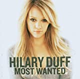 Hilary Duff Most Wanted (French Import)
