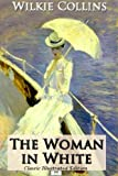 Image of The Woman in White (Classic Illustrated Edition)