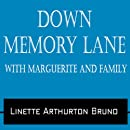 Down Memory Lane: With Marguerite and Family