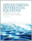 img - for Applied Partial Differential Equations with Fourier Series and Boundary Value Problems (5th Edition) by Haberman, Richard 5th (fifth) Edition [Hardcover(2012)] book / textbook / text book