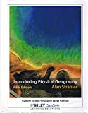 img - for Introducing Physical Geography, Fifth Edition, by Alan Strahler (Custom Edition for Diablo Valley College) book / textbook / text book