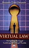 Duranske Virtual Law: Navigating the Legal Landscape of Virtual Worlds