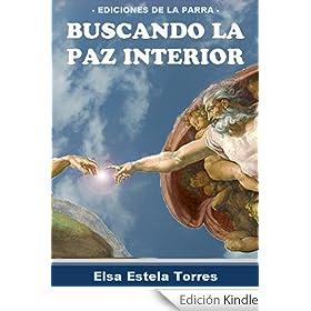 Buscando la paz interior (Serie Autoayuda 1) eBook: Elsa