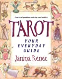 By Janina RenǸe Tarot: Your Everyday Guide [Paperback]