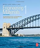 Engineering Materials 1, Fourth Edition: An Introduction to Properties, Applications and Design (0080966659) by Jones, D R H