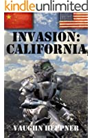 Invasion: California (Invasion America Book 2)