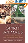 Pocket Guide to Spirit Animals: Under...