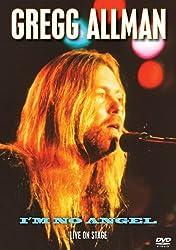 Allman, Gregg - I'm No Angel: Live On Stage