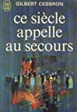 img - for Ce si cle appelle au secours book / textbook / text book