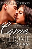 Come Home to Me: Second Chances Time Travel Romance Series (Volume 1)