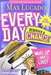 Every Day Deserves A Chance Teen Edition