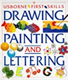 The Usborne Book of Drawing, Painting and Lettering (0746023812) by Claybourne, Anna