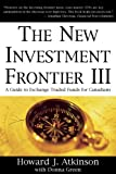 New Investment Frontier 3: A Guide to Exchange Traded Funds for Canadians