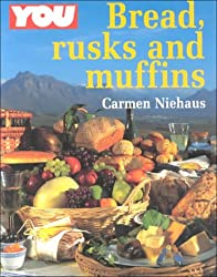 Bread, Rusks and Muffins