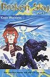 Broken Sky Part Three: Pt. 3 (Broken Sky) (0439014891) by Wooding, Chris