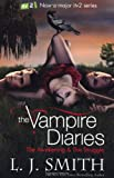 L J Smith The Vampire Diaries: 1: The Awakening