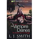 The Vampire Diaries: 1: The Awakeningby L J Smith