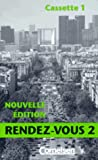 img - for Rendez-vous, Nouvelle Edition, Version naturelle, 2 Cassetten book / textbook / text book