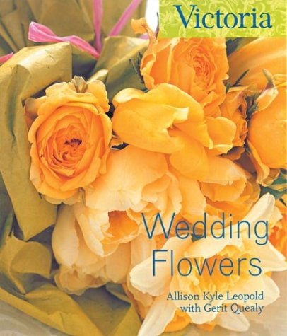 Wedding Flowers (Victoria Magazine)