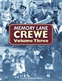 Memory Lane Crewe: v. 3 (1859833748) by Davies, Gordon