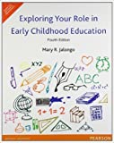 img - for Exploring Your Role in Early Childhood Education-International Edition book / textbook / text book