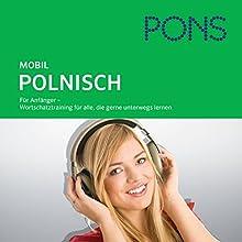 Polnisch Wortschatztraining. PONS Mobil Wortschatztraining Polnisch Hörbuch von  N.N. Gesprochen von: Inge Spaughton, Kamilla Tarasiewicz, Igor Wróblewski