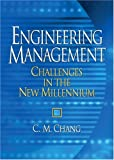 Engineering Management: Challenges in th...