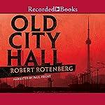 Old City Hall | Robert Rotenberg