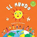 El Mundo [The World] Audiobook by Christopher Corr Narrated by Javier Mendoza