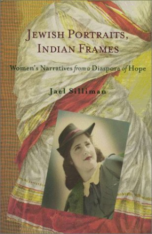 Jewish Portraits, Indian Frames: Women's Narratives from...
