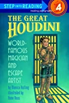 The Great Houdini (Step-Into-Reading, Step 4)