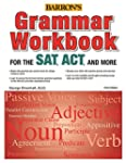 Grammar Workbook for the SAT, ACT, an...
