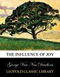 img - for The influence of joy book / textbook / text book