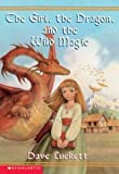 Rhianna #01 the Girl the Dragon and the Wild Magic (Rhianna Chronicles)