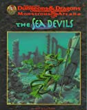 img - for The Sea Devils (Advanced Dungeons & Dragons, 2nd Edition: Monstrous Arcana, Accessory/9539) book / textbook / text book