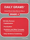 Daily Grams Guided Review Aiding Mastery Skills Grd 4: Grade 4