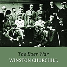 The Boer War Audiobook by Winston Churchill Narrated by Ric Jerrom