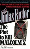img - for By Karl Evanzz The Judas Factor: The Plot to Kill Malcolm X [Paperback] book / textbook / text book